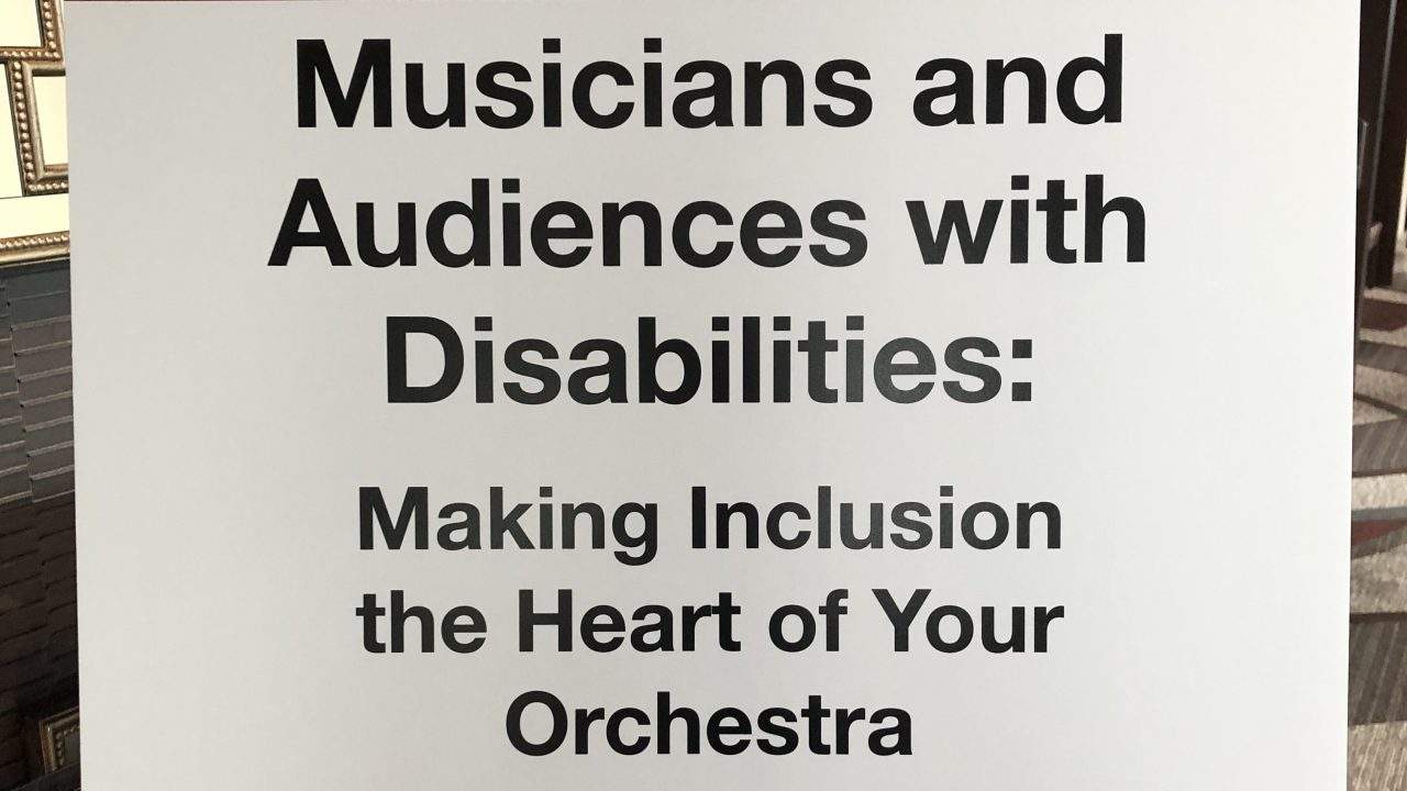 Dougie Scarfe and Lisa Tregale's session on Musicians and Audiences with Disabilities at the 2019 League of American Orchestra Conference in Nashville